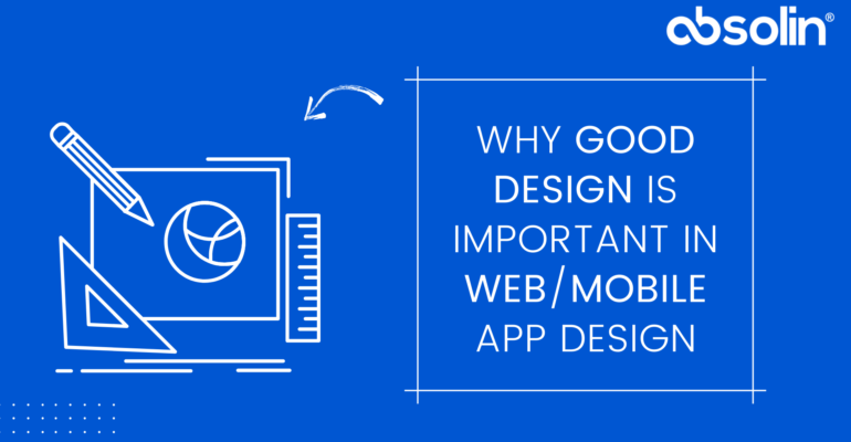 why design is important in apps_web 17-09-2021